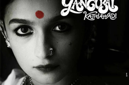 Gangubai Kathiawadi Preview