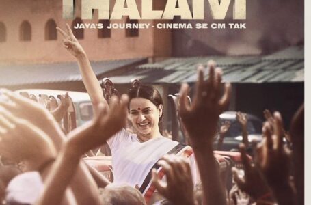 An Unbelievable journey from Superstar to Iconic leader: Thalaivi Trailer ft. Kangana Ranaut unfolds unheard chapters of Jayalalithaa's life