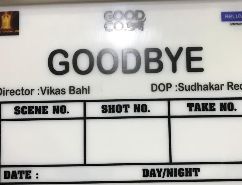 Goodbye marks the reunion of Vikas Bahl and Ekta Kapoor, who have previously collaborated on critically acclaimed films.