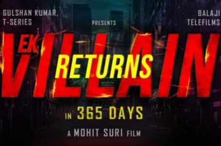 Ek Villain Returns is an upcoming IndianHindi-languageaction thrillerfilm directed byMohit Suriand jointly produced byT-series.