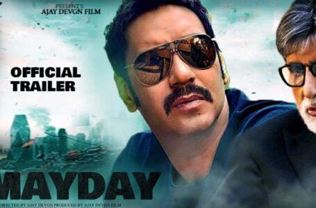 Mayday is an upcoming Indian Hindi drama film directed and produced by Ajay Devgn, Staring Amitab Bacchan, Rakul Preet Kaur and Ajey Nagar.