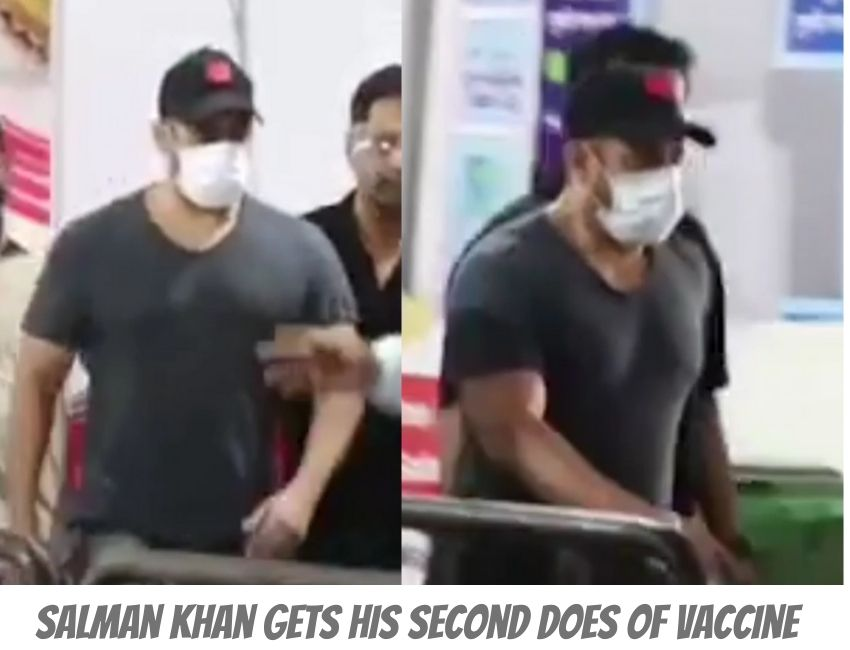 Salman Khan takes the second shot of Covid-19 vaccine..!